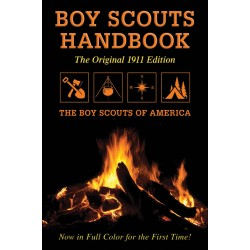 Boy Scouts Handbook- Orginal 1911 Edition Reprint